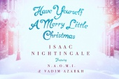 "I.Nightingale, NAOMI , V.Azarkh - ""Have yourself a merry little christmas"""